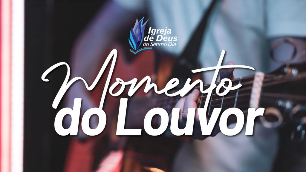 Momento do Louvor – 22/05
